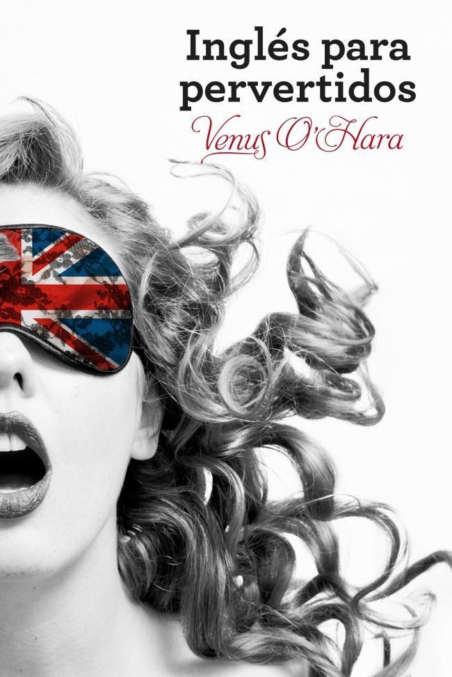 Portada de Inglés para pervertidos de Venus O'Hara
