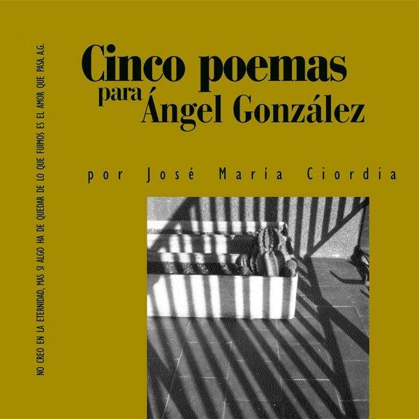 Portada del librito Cinco poemas para Ángel González